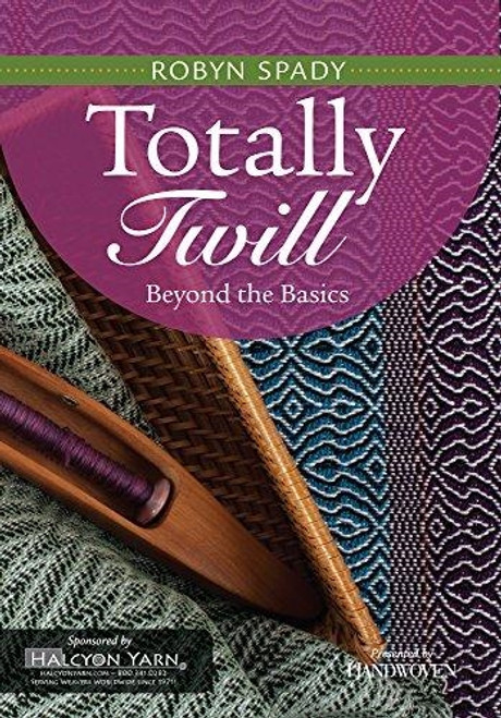 Totally Twill - Beyond the Basics with Robyn Spady DVD