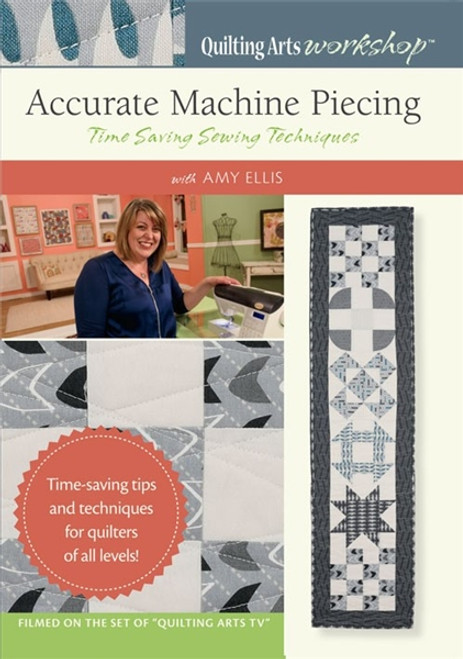 Accurate Machine Piecing - Time Saving Sewing Techniques with Amy Ellis DVD