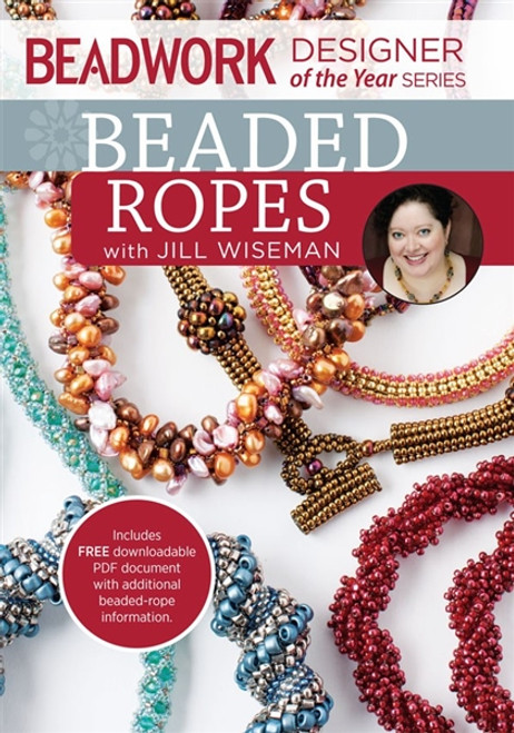 Beadwork Designer of the Year Series - Beaded Ropes with Jill Wiseman DVD
