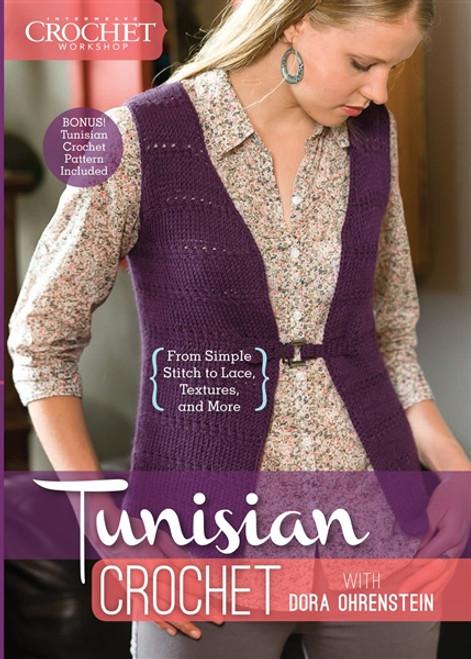 Tunisian Crochet From Simple Stitch to Lace, Textures and More with Dora Ohrenstein - DVD