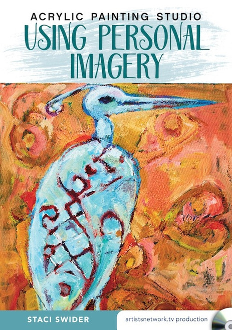 Acrylic Painting Studio - Using Personal Imagery with Staci Swider DVD