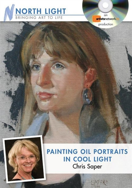 Painting Oil Portraits in Cool Light with Chris Saper DVD