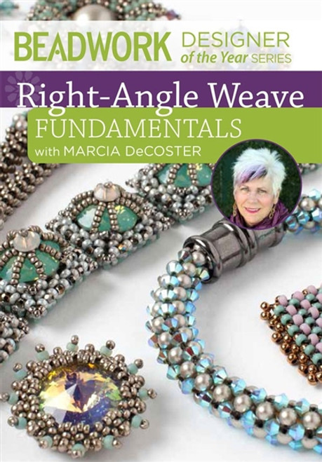 Beadwork Designer of the Year - Right-Angle Weave Fundamentals - Marcia DeCoster- DVD- 9781620336427