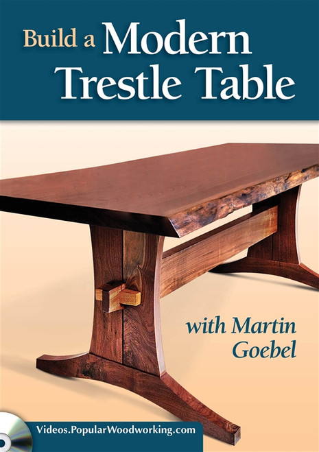Build a Modern Trestle Table with Martin Goebel DVD