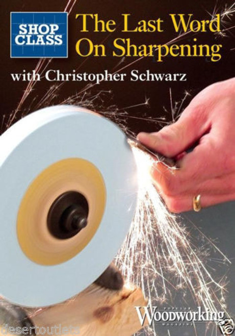 The Last Word on Sharpening with Christopher Schwarz DVD (9781440318467)