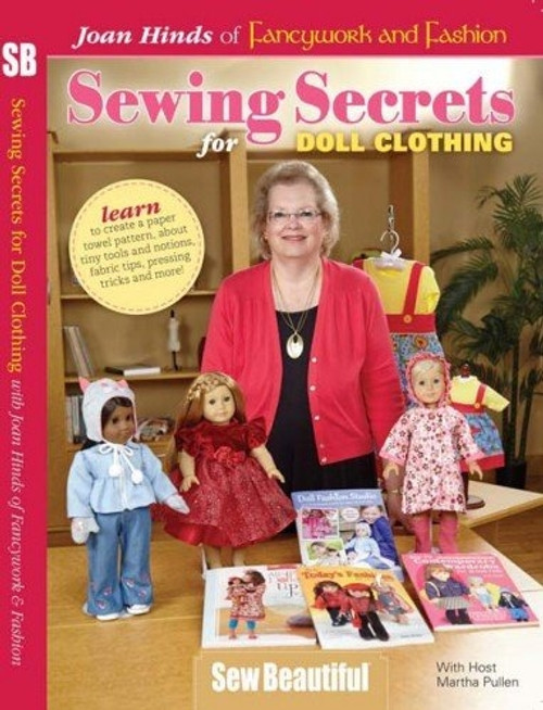 Sewing Secrets for Doll Clothing with Joan Hinds DVD