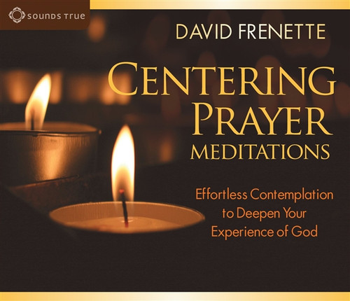 Centering Prayer Meditations by David Frenette Audiobook