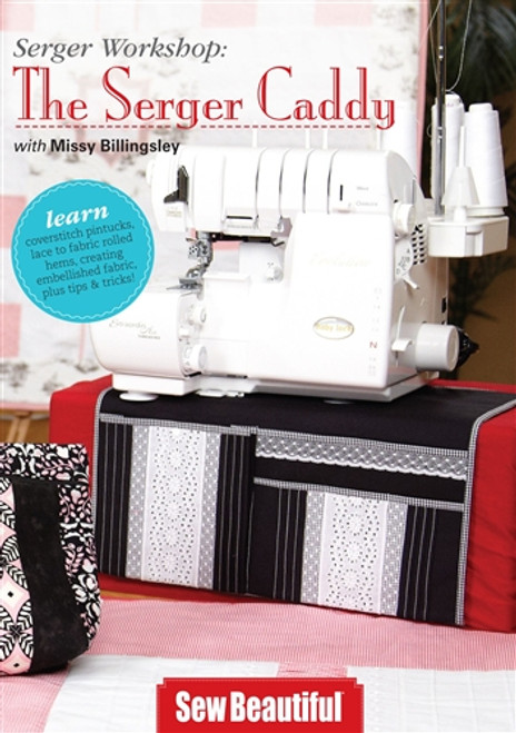 The Serger Caddy With Missy Billingsley DVD