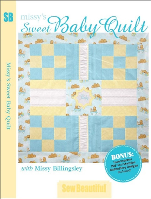 Missy's Sweet Baby Quilt with Missy Billingsley DVD