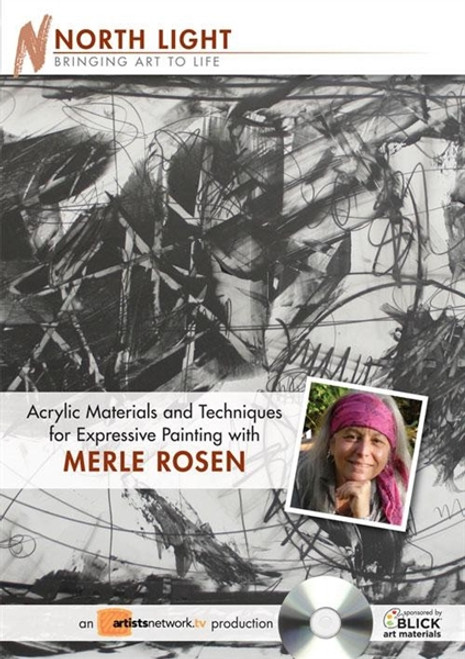 Acrylic Materials and Techniques For Expressive Painting With Merle Rosen DVD
