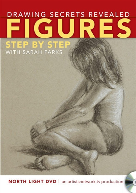 Drawing Secrets Revealed - Figures Step by Step with Sarah Parks DVD