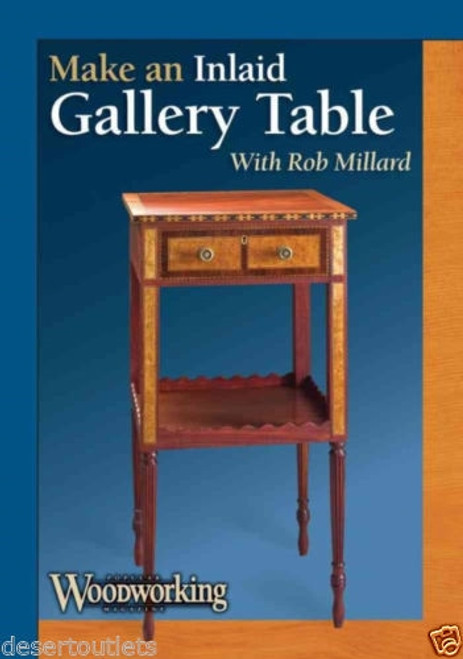 Make an Inlaid Gallery Table with Rob Millard DVD
