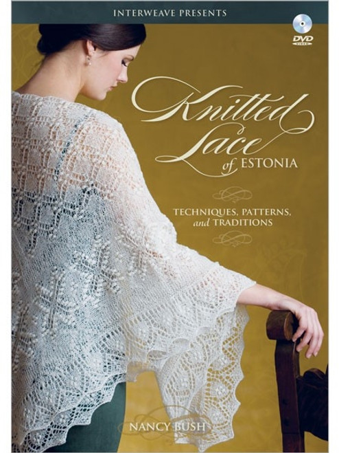 Knitted Lace of Estonia with Nancy Bush DVD