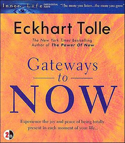 Gateways to Now by Eckhart Tolle Audiobook