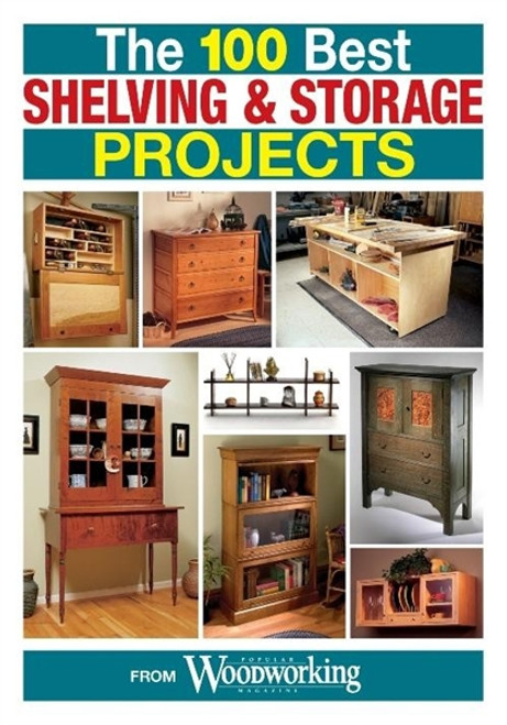 The 100 Best Shelving & Storage Projects CD