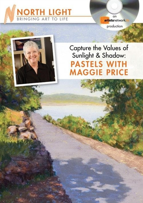 Capture the Values of Sunlight & Shadow - Pastels with Maggie Price DVD