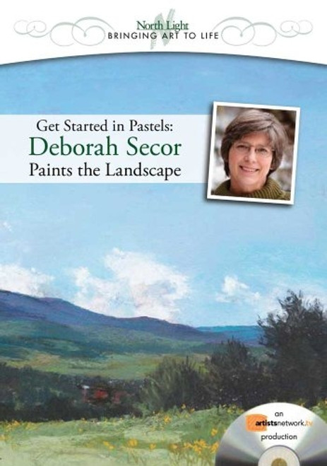Get Started in Pastels - Deborah Secor Paints the Landscape DVD