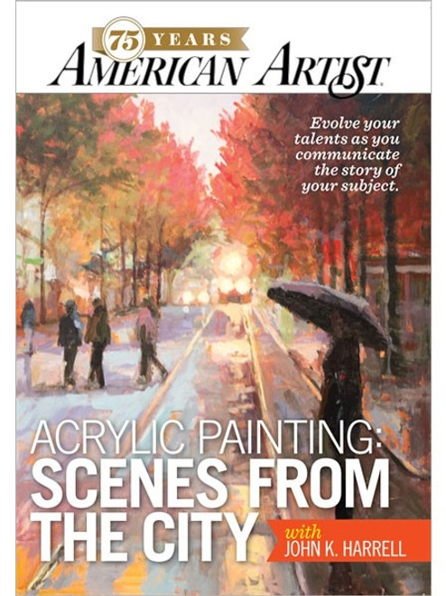 Acrylic Painting Scenes from the City with John K. Harrell DVD