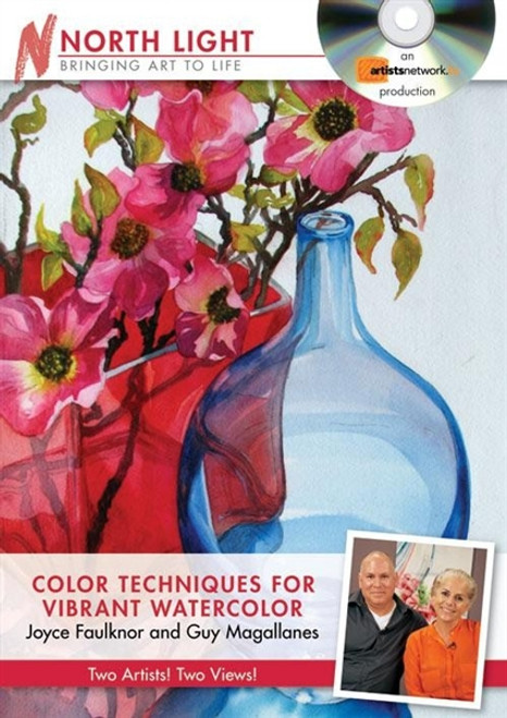 Color Techniques for Vibrant Watercolor with Joyce Faulknor and Guy Magallanes DVD
