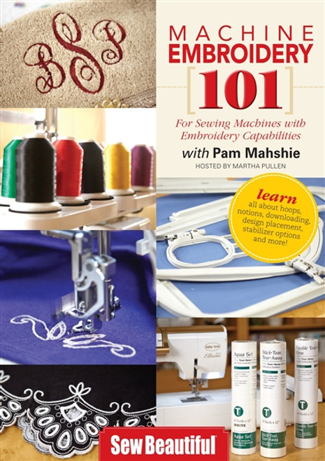Machine Embroidery 101 With Pam Mahshie DVD