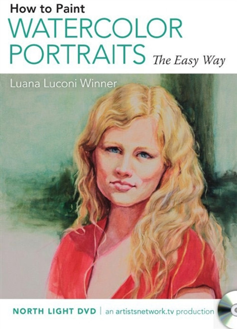 How to Paint Watercolor Portraits the Easy Way with Luana Luconi Winner DVD