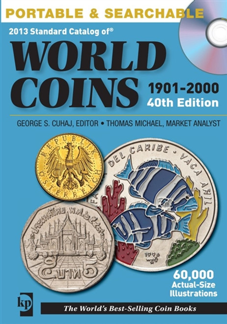 2013 Standard Catalog of World Coins 1901-2000 by George S  Cuhaj CD 40th  Edition