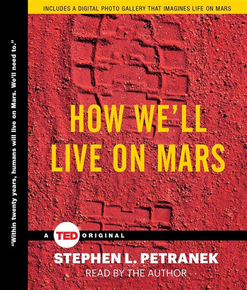 How We'll Live on Mars by Stephen Petranek Audiobook