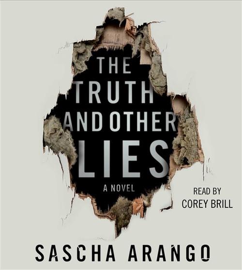 The Truth and Other Lies - A Novel by Sascha Arango Audiobook