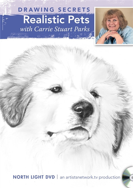 Drawing Secrets - Realistic Pets with Carrie Stuart Parks DVD