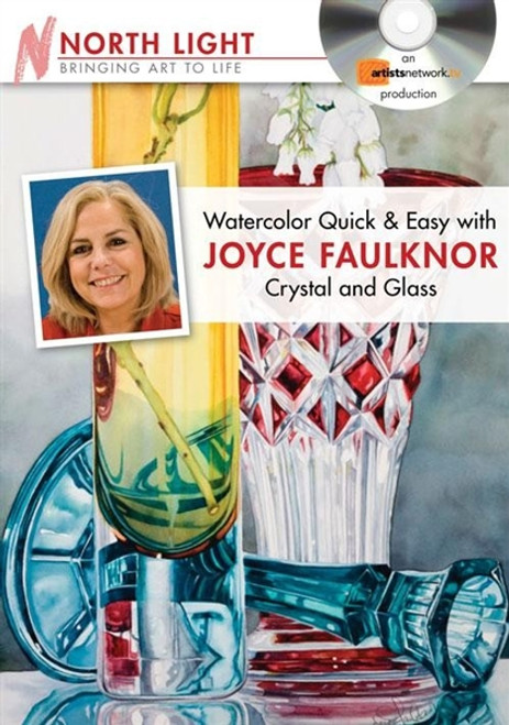 Watercolor Quick & Easy with Joyce Faulknor Crystal and Glass DVD