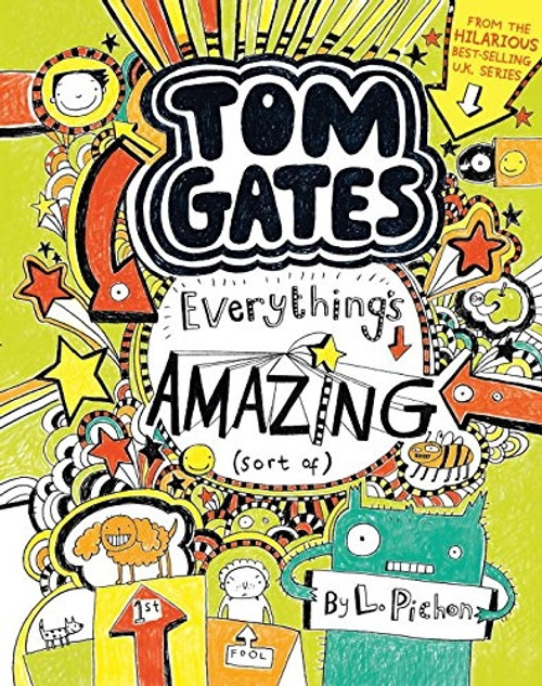 Tom Gates - Everything's Amazing - Sort Of by L Pichon