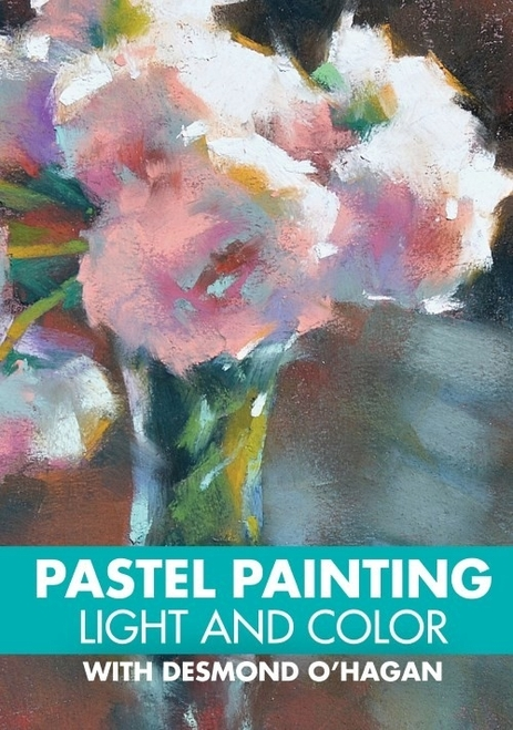 Pastel Painting - Light and Color with Desmond O'Hagan DVD