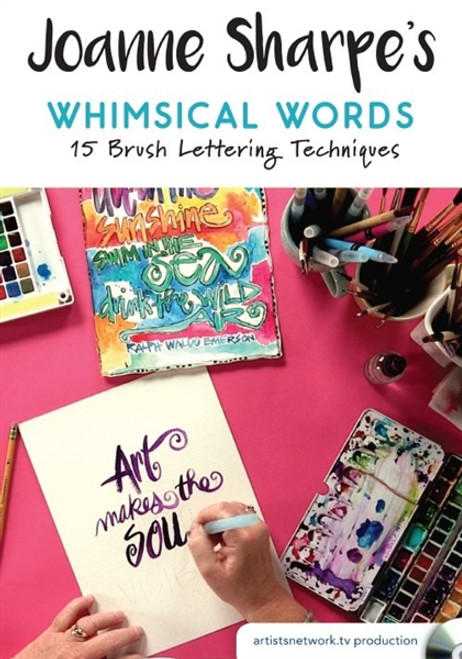 Joanne Sharpe's Whimsical Words - 15 Brush Lettering Techniques DVD