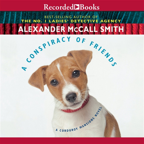 A Conspiracy of Friends by Alexander McCall Smith Audiobook