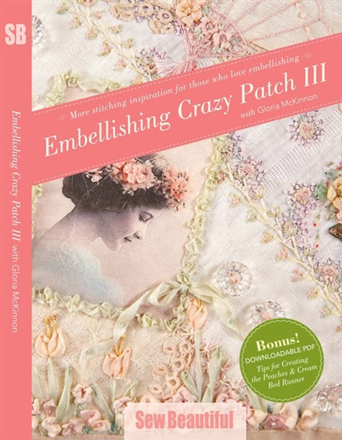Embellishing Crazy Patch III with Gloria McKinnon DVD