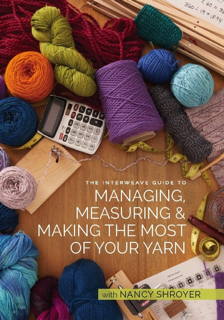 Making the Most of Your Yarn with Nancy Shroyer DVD