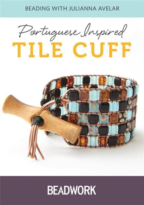 Portuguese Inspired Tile Cuff with Julianna Avelar DVD