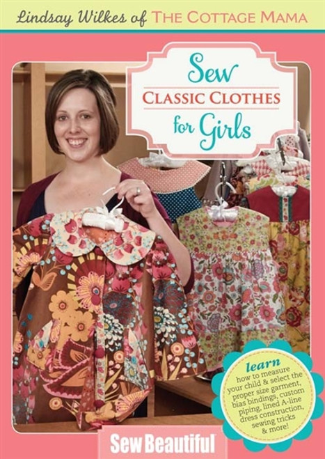 Sew Classic Clothes for Girls with Lindsay Wilkes DVD