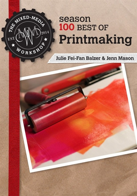 Best of Printmaking with Jenn Mason and Julie Fei-Fan Balzer DVD