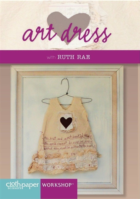 Art Dress with Ruth Rae DVD Cloth Paper Scissors Workshop