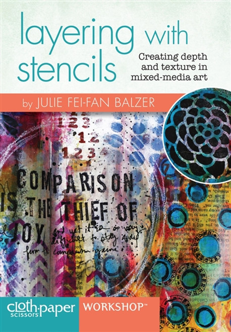 Layering with Stencils Creating Depth & Texture by Julie Fei-Fan Balzer DVD
