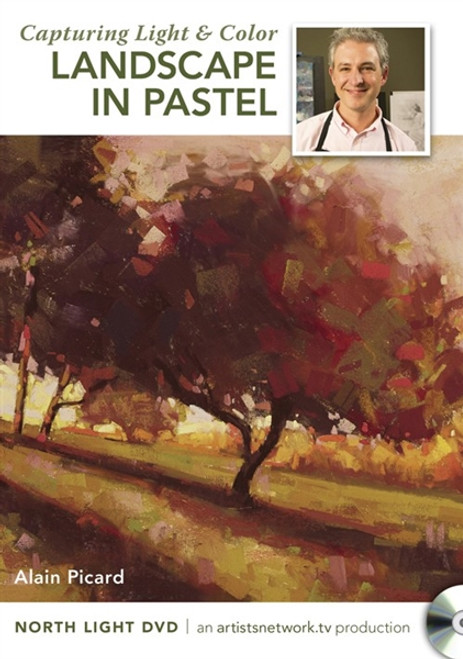 Capturing Light and Color - Landscape in Pastel with Alain Picard DVD