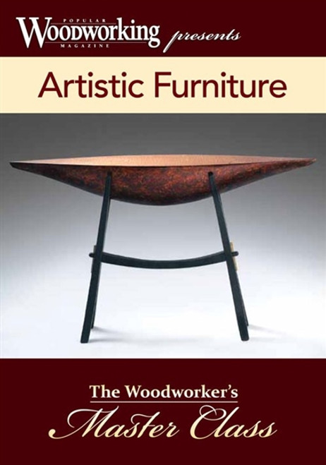 Artistic Furniture - Woodworker's Master Class Series DVD
