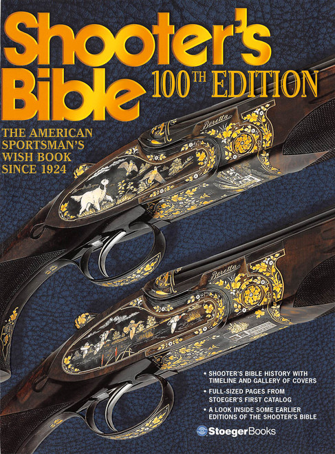 The Shooter's Bible 100th Edition by Keith Sutton (9780883173688) Front