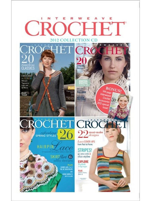 Interweave Crochet Magazine 2012 Collection CD 4 Issues