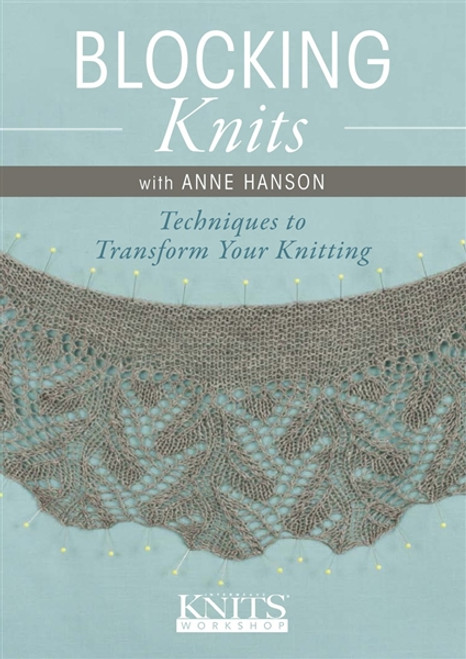 Blocking Knits with Anne Hanson DVD