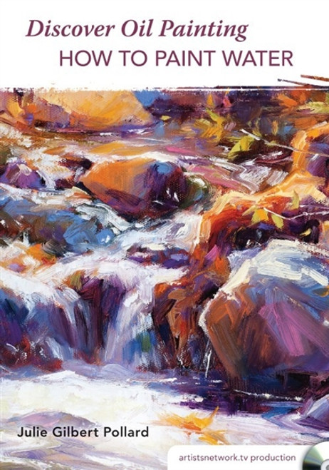 Discover Oil Painting - How to Paint Water with Julie Gilbert Pollard DVD