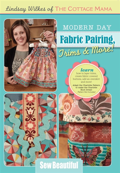 Modern Day Fabric Pairing with Lindsay Wilkes DVD