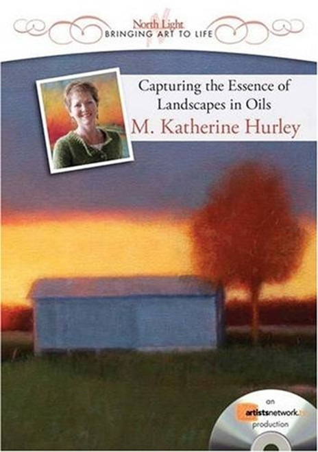 Capturing the Essence of Landscapes in Oils with M. Katherine Hurley DVD