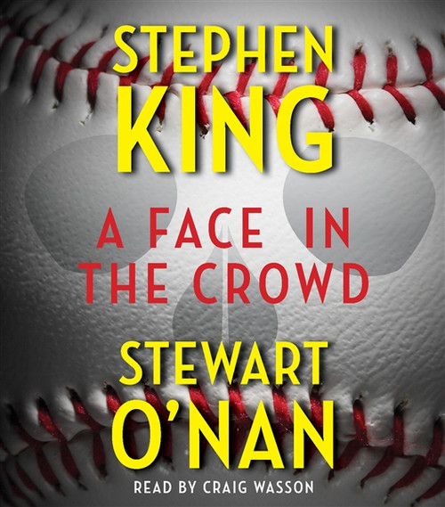 A Face in the Crowd by Stephen King Audiobook